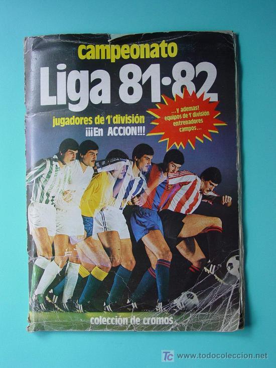 ÁLBUM FÚTBOL.LIGA 81-82.¡COMPLETO! (Coleccionismo Deportivo - Álbumes y Cromos de Deportes - Álbumes de Fútbol Completos)