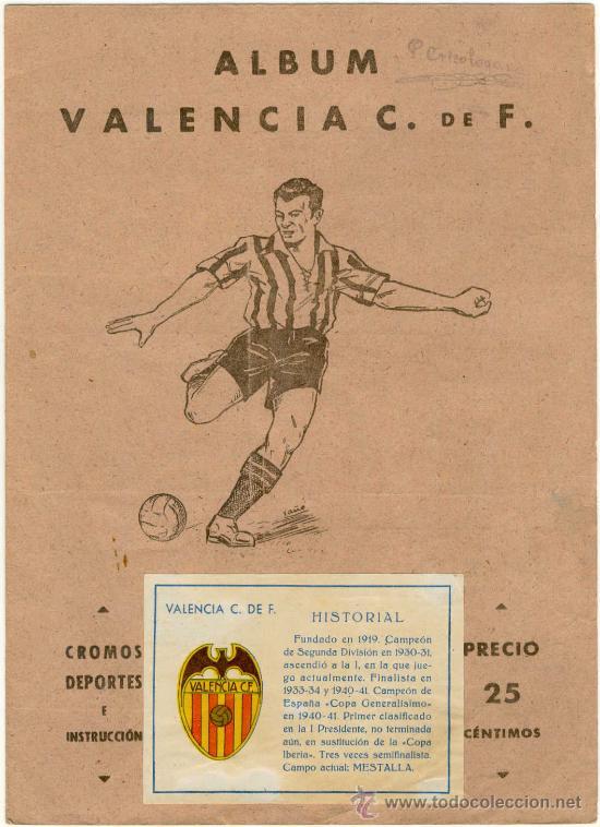 (AL-1018)ALBUM CROMOS DE FUTBOL VALENCIA C.F.(COMPLETO)EDITORIAL VALENCIANA 1941-42 (Coleccionismo Deportivo - Álbumes y Cromos de Deportes - Álbumes de Fútbol Completos)