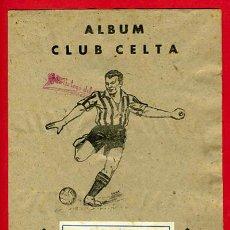 Álbum de fútbol completo: ALBUM FUTBOL COMPLETO , ORIGINAL , CELTA DE VIGO , EDITORIAL VALENCIANA. Lote 26842223