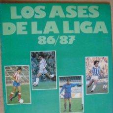 Álbum de fútbol completo: LOS ASES DE LA LIGA 86-87,COMPLETO Y NUEVO. Lote 21529426