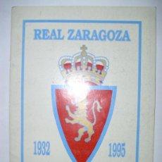 Álbum de fútbol completo: ALBUM REAL ZARAGOZA 1932-1995 - ED. MAGIC BOX. Lote 23756342