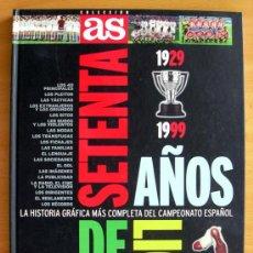 Álbum de fútbol completo: SETENTA AÑOS DE LIGA 1929-1999 - DIARIO AS 1999 - COMPLETO. Lote 25357103