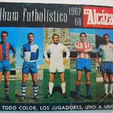 Álbum de fútbol completo: ÁLBUM EL ALCÁZAR - LIGA 1967/68 - COMPLETO. Lote 28451374