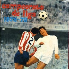 Álbum de fútbol completo: ALBUM FUTBOL , CAMPEONATO LIGA 1972-73 1973 ,DISGRA FHER , DIFICIL, CON POSTER CENTRAL COMPLETO. Lote 29246097