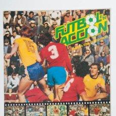 Álbum de fútbol completo: ALBUM DE CROMOS FUTBOL EN ACCIÓN, MUNDIAL DE FUTBOL 1982 - EDITA DANONE - COMPLETO. Lote 30372288