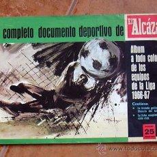Álbum de fútbol completo: ALBUM DE LOS EQUIPOS DE LA LIGA 1966-67 EL ALCÁZAR - COMPLETO. Lote 30486125