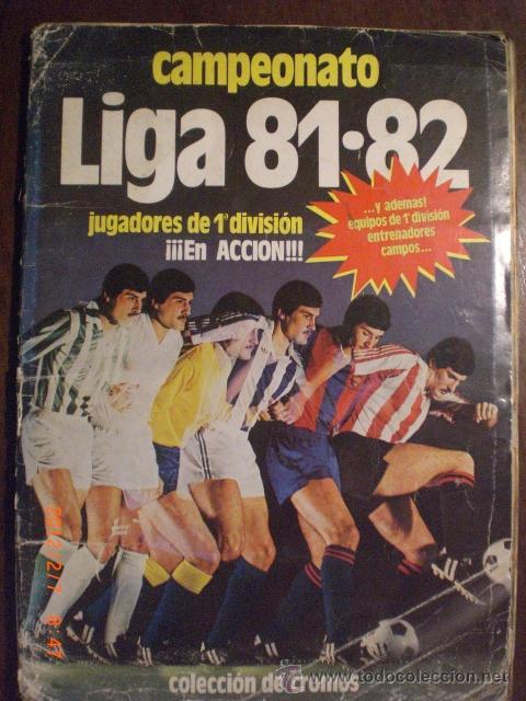 CAMPEONATO LIGA 81-82 (Coleccionismo Deportivo - Álbumes y Cromos de Deportes - Álbumes de Fútbol Completos)