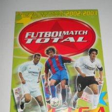 Álbum de fútbol completo: IMPOSIBLE ALBUM CARPETA VACIO COLECCION CROMOS FUTBOL MATCH TOTAL MAGIC BOX INT 02 03 2002 2003 . Lote 37561234