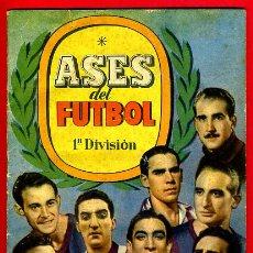 Álbum de fútbol completo: ALBUM FUTBOL , ASES DEL FUTBOL , 1944 ,1ª DIVISION , BRUGUERA COMPLETO , ORIGINAL. Lote 39155150