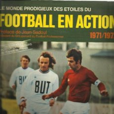 Álbum de fútbol completo: FOOTBALL EN ACTION 1971-72- 306 CROMOS- COMPLETO - VER FOTOS- (ALB-33). Lote 39166122