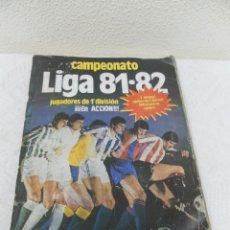 Álbum de fútbol completo: ÁLBUM DE CROMOS. CAMPEONATO DE FUTBOL. LIGA 81/ 82. COMPLETO. Lote 40148563