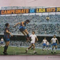 Álbum de fútbol completo: CAMPEONATO DE LIGA 1973-74 - ORIGINAL - COMPLETO - FHER DISGRA. Lote 44092014