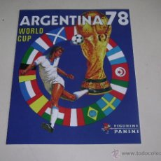 Álbum de fútbol completo: PANINI COPA MUNDIAL ARGENTINA 78 - 1978 OFFICIAL ALBUM REPRINT - 100% COMPLETE!. Lote 157973444