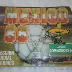 Álbum de fútbol completo: CAMPEONATO MUNDIAL MEXICO 86 CROMOS BARNA S.A. ORIGINAL COMPLETO. Lote 45393438