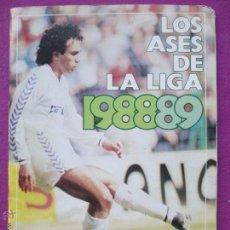 Álbum de fútbol completo: ALBUM FUTBOL, LOS ASES DE LA LIGA 1988-89, OBSEQUIO DE AS, COMPLETO, B. Lote 45948702