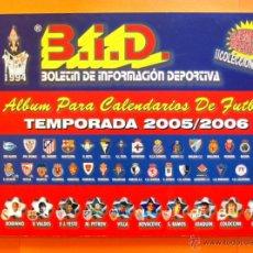 Álbum de fútbol completo: ALBUM PARA CALENDARIOS DE FUTBOL - COMPLETO - 2005-2006, 05-06 - B.I.D.. Lote 47211060