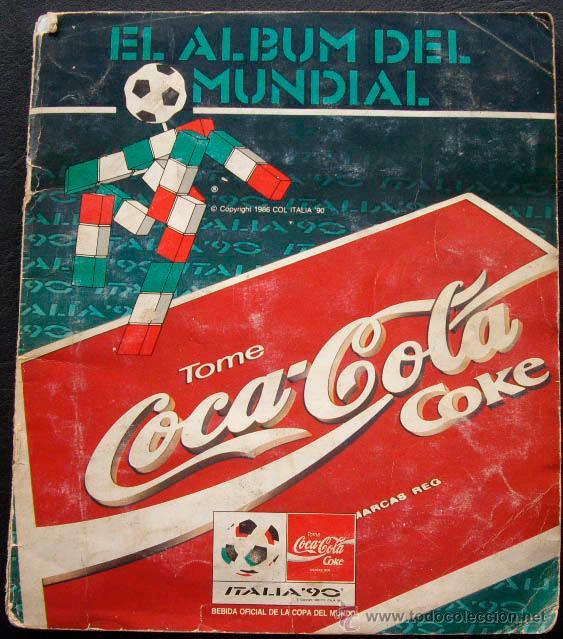 ALBUM DE CROMOS PANINI COCA COLA MUNDIAL 90 ITALIA 1990 - 100% COMPLETO (Coleccionismo Deportivo - Álbumes y Cromos de Deportes - Álbumes de Fútbol Completos)