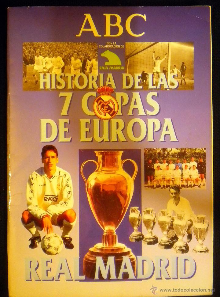 ALBUM COMPLETO REAL MADRID HISTORIA DE LAS 7 COPAS DE EUROPA 1998 RAUL (Coleccionismo Deportivo - Álbumes y Cromos de Deportes - Álbumes de Fútbol Completos)