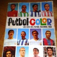 Álbum de fútbol completo: ALBUM FUTBOL-COLOR LOS ASES DEL FUTBOL NACIONAL 1968 EDITORIAL BRUGUERA COMPLETO. Lote 49119649