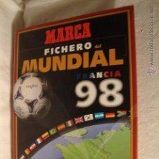 Álbum de fútbol completo: FUTBOL FICHERO DEL MUNDIAL FRANCIA 1998 - ARCHIVADOR MARCA 1998 - HISTORIA COMPLETO. Lote 49142901