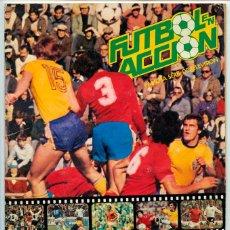 Álbum de fútbol completo: ALBUM DE CROMOS - FÚTBOL EN ACCIÓN - DANONE - 1981 (COMPLETO - 96 CROMOS) . Lote 52407646