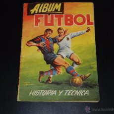 Álbum de fútbol completo: ALBUM FUTBOL HISTORIA Y TECNICA , COMPLETO !!!! EDT EDIGASA, BUEN ESTADO. Lote 52539145