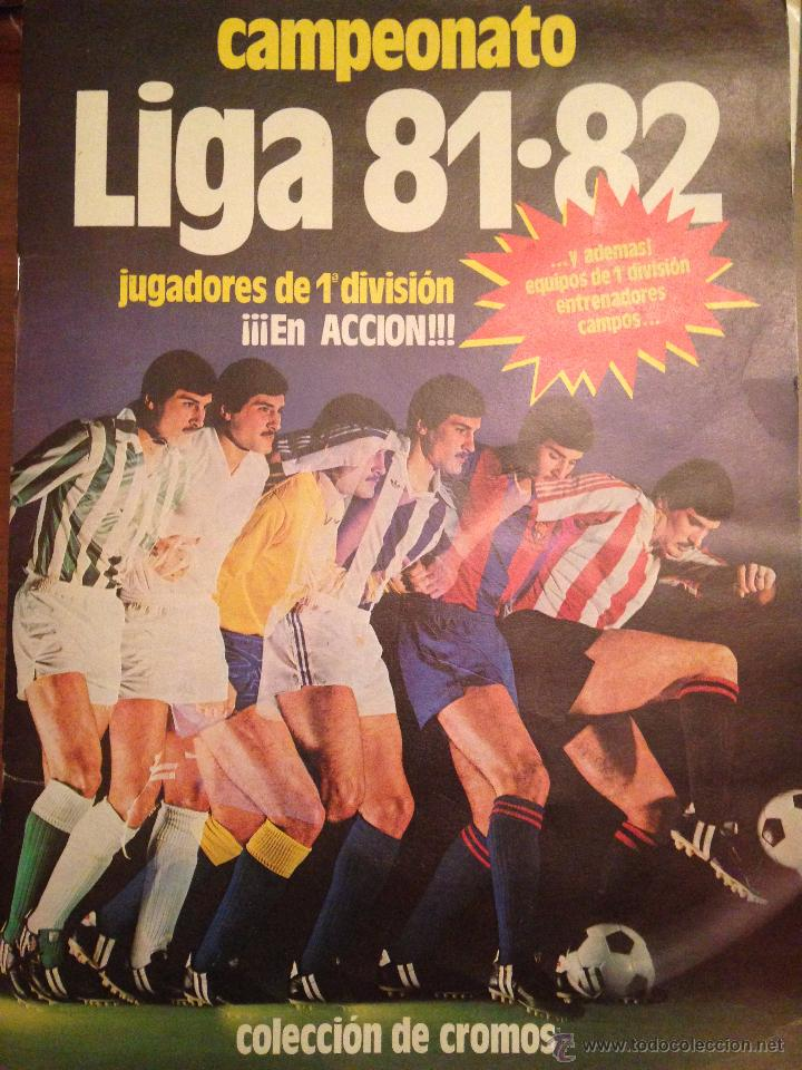 #ÁLBUM #LIGA 81-82 ORIGINAL COMPLETO (Coleccionismo Deportivo - Álbumes y Cromos de Deportes - Álbumes de Fútbol Completos)