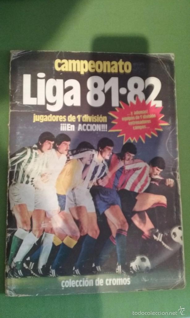ÁLBUM COMPLETO CROMOS LIGA 81-82 (Coleccionismo Deportivo - Álbumes y Cromos de Deportes - Álbumes de Fútbol Completos)