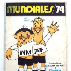 Álbum de fútbol completo: ALBUM 1974 MUNDIALES 74. MUNDIAL MUNICH 74 COMPLETO. GACETA DEL NORTE VIAJES ECUADOR. Lote 101099070