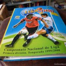 Álbum de fútbol completo: LIGA 2000: CAMPEONATO NACIONAL DE LIGA, PRIMERA DIVISIÓN, TEMPORADA 1999/2000. Lote 56159358