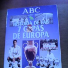 Álbum de fútbol completo: HISTORIA DE LAS 7 COPAS DE EUROPA REAL MADRID - PERIODICO ABC. Lote 57449086