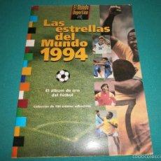 Álbum de fútbol completo: ALBUM COMPLETO LAS ESTRELLAS DEL MUNDO 1994 BUEN ESTADO. Lote 57511143