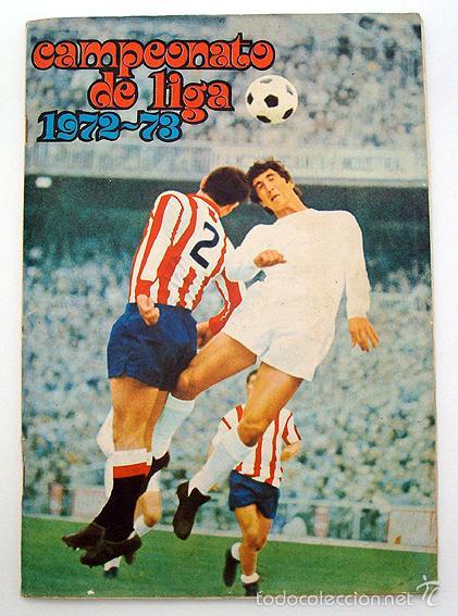 ALBUM 1972 1973 FHER DISGRA FUTBOL. CAMPEONATO DE LIGA 72 73. COMPLETO. 2 VERSIONES IRIBAR (Coleccionismo Deportivo - Álbumes y Cromos de Deportes - Álbumes de Fútbol Completos)