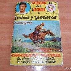 Álbum de fútbol completo: ALBUM CROMOS COMPLETO ESTRELLAS DEL FUTBOL E INDIOS Y PIONEROS CHOCOLATES DULCINEA. Lote 58117054