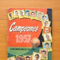 Álbum de fútbol completo: CAMPEONES 1957, 56-57 - EDITORIAL BRUGUERA - COMPLETO - VER FOTOS Y EXPLICACIÓN INTERIOR. Lote 58243310