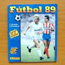 Álbum de fútbol completo: FÚTBOL 89 - EDITORIAL PANINI 1988-1989, 88-89 - COMPLETO. Lote 61454779