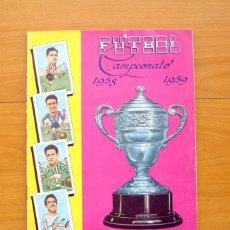 Álbum de fútbol completo: FÚTBOL CAMPEONATO 1958-1959, 58-59 - GRÁFICAS EXCELSIOR - COMPLETO, MAS 4 DOBLES - VER FOTOS. Lote 59832704