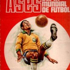 Álbum de fútbol completo: ASES DEL MUNDIAL DE MEXICO 1970 - COMPLETO - EDITORIAL FHER - DISGRA. Lote 81575436