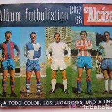 Álbum de fútbol completo: ALBUM FUTBOL 1967-68 EL ALCAZAR COMPLETO. Lote 81773856