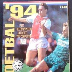 Álbum de fútbol completo: ALBUM DE CROMOS PANINI VOETBAL 94 - LIGA DE HOLANDA - 100% COMPLETO. Lote 85920256