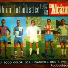 Álbum de fútbol completo: ALBUM FUTBOLÍSTICO 1967-68 [COMPLETO] / EL ALCÁZAR. Lote 86525568