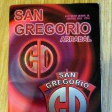 Álbum de fútbol completo: ALBUM CROMOS COMPLETO SAN GREGORIO ARRABAL 2013-14 ZARAGOZA CROMOS GAL. Lote 86582356