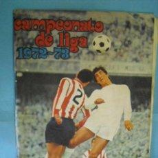 Álbum de fútbol completo: ALBUM, CAMPEONATO DE LIGA, 1972 - 73, DE DISGRA. Lote 87401348