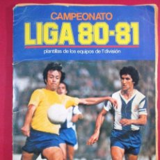 Álbum de fútbol completo: ALBUM DE CROMOS FÚTBOL , LIGA 80 - 81 , 1980 1981 ,ESTE,CASI COMPLETO, QUINI, CHURRUCA, MEGIDO. Lote 88400544