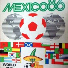 Álbum de fútbol completo: ALBUM COMPLETO MUNDIAL MEXICO 86 COMPLETO AL 100% Y EN MUY BUEN ESTADO. Lote 90987030