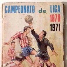 Álbum de fútbol completo: ALBUM CROMOS CAMPEONATO LIGA 70/71 COMPLETO. Lote 93709620