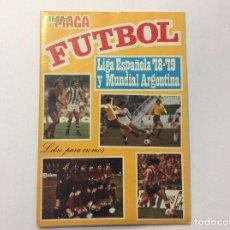 Álbum de fútbol completo: ÁLBUM LIGA ESPAÑOLA 78-79 Y MUNDIAL ARGENTINA COMPLETO + SOBRE. Lote 93755550