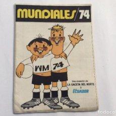 Álbum de fútbol completo: ÁLBUM MUNDIALES 74 COMPLETO + MARCADOR GIGANTE PERIÓDICO. Lote 94855131