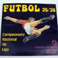 Álbum de fútbol completo: ALBUM 1975 1976 VULCANO COMPLETO. FUTBOL LIGA 75 76 CRUYFF NETZER. EXCELENTE ESTADO. Lote 115081570