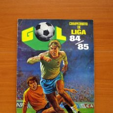 Álbum de fútbol completo: GOL - CAMPEONATO DE LIGA 84-85, 1984-1985 - EDITORIAL MAGA - COMPLETO - VER FOTOS INTERIORES. Lote 96683071